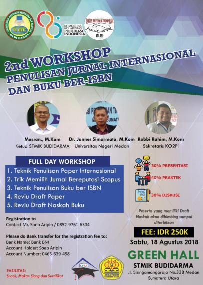 STMIK Budi Darma Selenggarakan Workshop Penulisan Buku ber ISBN Dengan Harga Terjangkau Plus Penulisan Jurnal Bereputasi